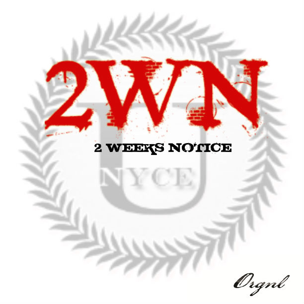 UNYCE / 2 Weeks Notice (mixtape)