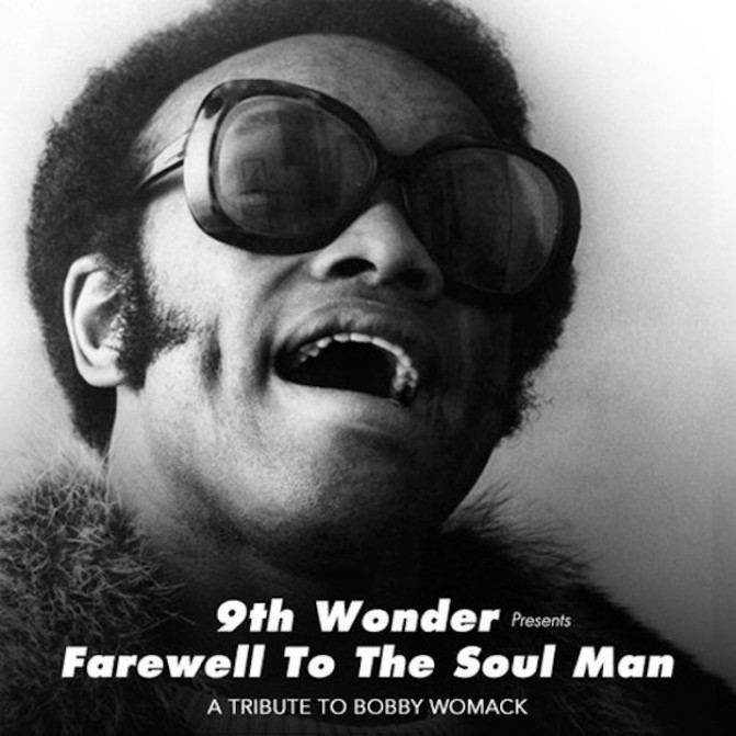 9th Wonder Presents Farewell To The Soul Man: A Tribute to Bobby Womack