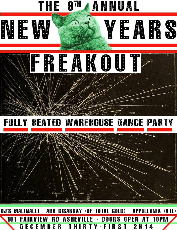 The 9th Annual New Years Freakout (Asheville, NC)